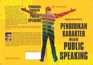 Pendidikan Karakter Melalui Public Speaking Agung Kuswantoro